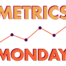 Metrics Monday is our weekly analytics dose of how-tos.