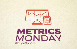 Get insights on the most relevant metrics available.